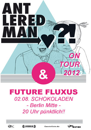 Future Fluxus & Antlered Man, Berlin, Schokoladen